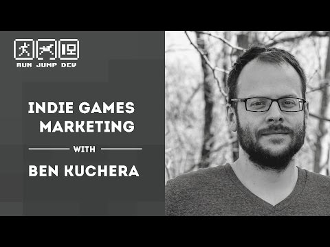 Indie Games Marketing - Ben Kuchera