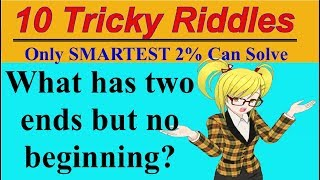 10 Tricky Riddles Only the SMARTEST 2% Can Solve