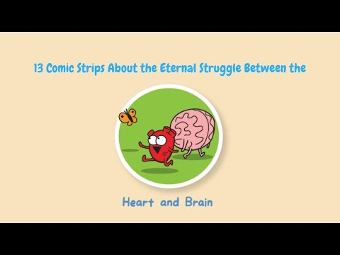 13 Comic Strips About the Eternal Struggle Between the Heart and Brain