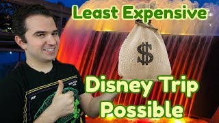 Least Expensive Disney Trip Possible