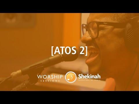 Atos 2 - Gabriela Rocha - Shekinah Worship Sessions