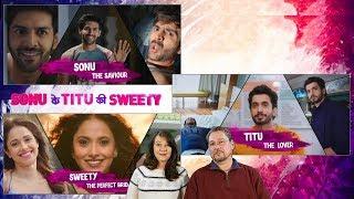 Sonu Ke Titu Ki Sweety Official Trailer Reaction and Review