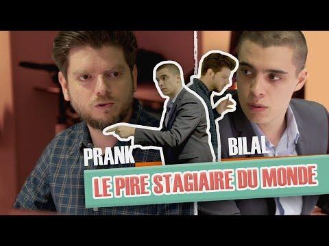 [Version intégrale] Pranque Le pire stagiaire : Bilal