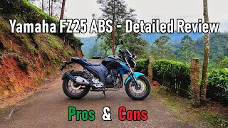 Yamaha FZ25 ABS |Detailed Review|The Good & The Bad|2019 FZ 25|Must Watch