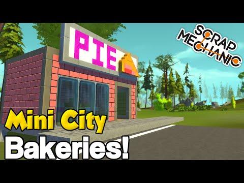 MINI CITY Community Build! [EP. 2] - PIE AND CAKE BAKERY! - Scrap Mechanic