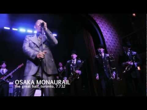 OSAKA MONAURAIL 7.7.12