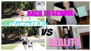 Back to School EXPECTATION VS REALITY