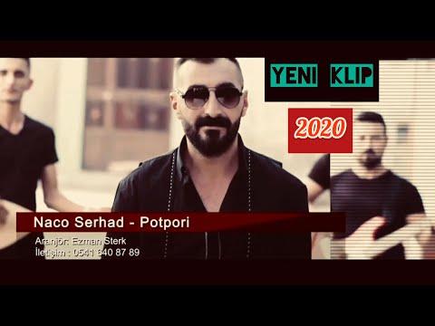 Naco Serhad - Potpori ( Official Video )  2020 indir
