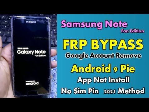 Samsung Note Fan Edition FRP Bypass Google Account Remove Android 9 Pie
