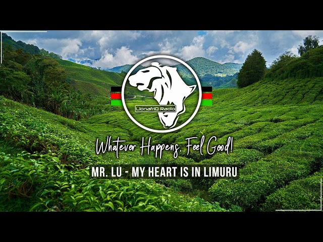 Mr LU - My Heart Is In Limuru