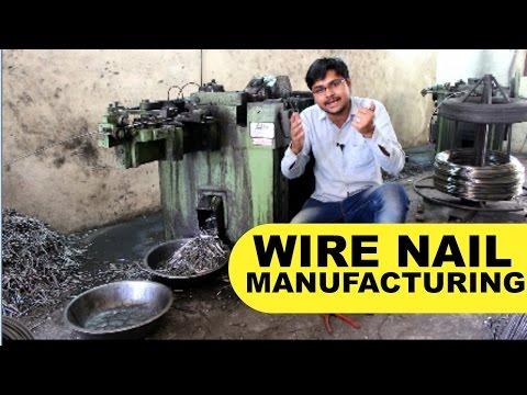 Wire Nails Manufacturing Business लोहे का किल बनाने का उद्योग खोलें Smart Ideas