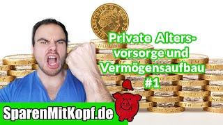 Private Altersvorsorge und Vermögensaufbau #1 I Die 5 Grundsäulen und erste konkrete Schritte