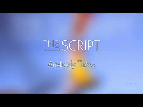 The Script - Anybody There | Lyrics