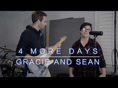4 More Days - Gracie and Sean