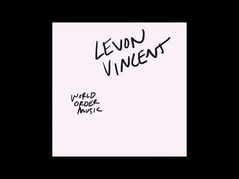 Levon Vincent - World Order Music [NS-30] Mp3