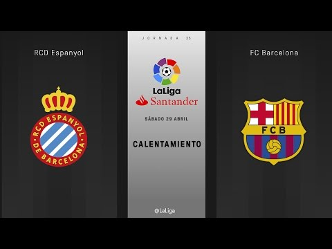Calentamiento Espanyol vs Barcelona