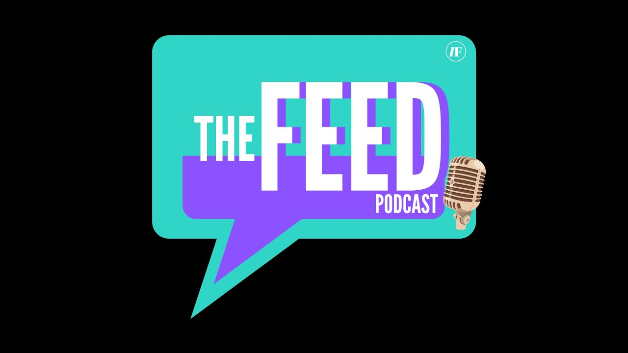 The Feed Podcast - Episode 1