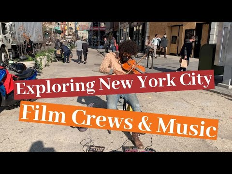 Exploring New York City: Film Crews & Musicians