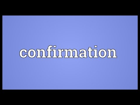 Confirmation Meaning