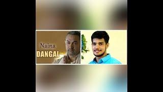 Naina | Dangal | Arijit Singh | SingingPulse