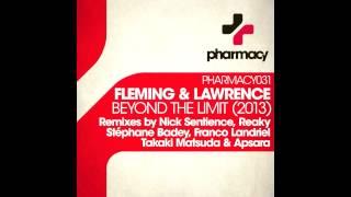 Fleming & Lawrence - Beyond the Limit (Takaki Matsuda & Apsara Remix)