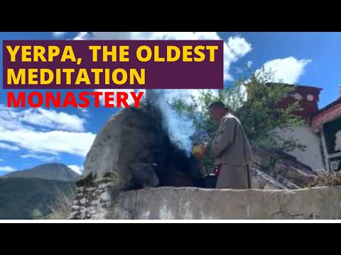Yerpa, the Oldest Meditation Monastery, Only a Short Drive to the East of Lhasa