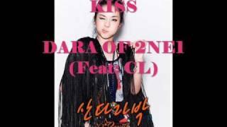 DARA OF 2NE1- KISS (w/ lyrics and english translation) (w/ download link) Mp3