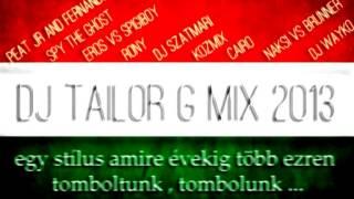 ♪ ▀█▀ DJ TG - A LEGJOBBAK MIX 2013 egy stílus amire évekig mindenki táncolt és táncol még ma is ...