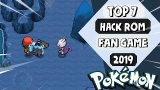 TOP 7 *MEJORES HACK ROMS (GBA) - FAN GAMES POKEMON* 2019!