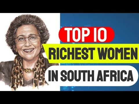 Top 10 Richest Women In South Africa 2018