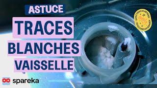 Traces Blanches Vaisselle Lave-Vaisselle