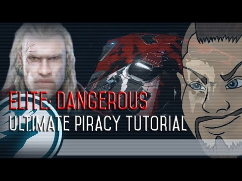 Elite: Dangerous - Ultimate Piracy Tutorial! [1.4]
