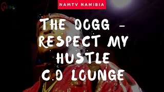 vuclip The Dogg - (Respect my Hustle C.D Lounge)