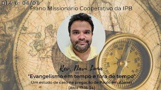 Dia#6 - Conferência Missionária 2021 IPV/MER