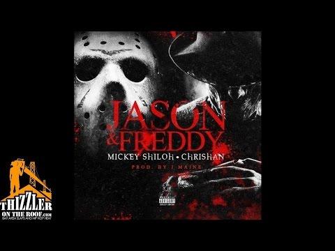 Mickey Shiloh ft. Chrishan - Jason & Freddy [Prod. J Maine] [Thizzler.com]