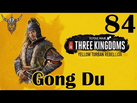 Total War: Three Kingdoms   Gong Du   Yellow Turban