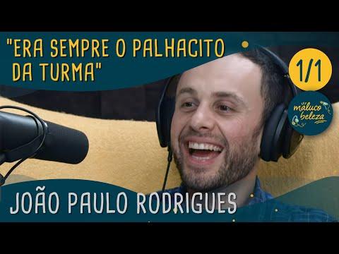 Maluco Beleza - João Paulo Rodrigues