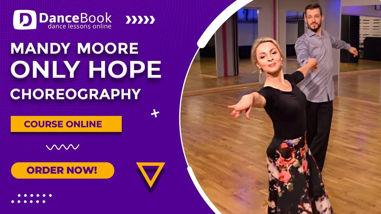"Mandy Moore – ""Only Hope"" – Pierwszy Taniec – Wedding Dance"