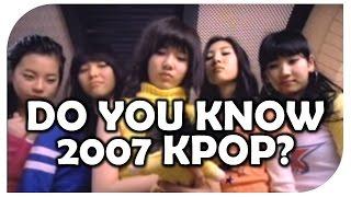 Kpop quiz: DO YOU KNOW 2007 KPOP?