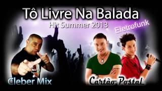 To Livre Na Balada - Cartão Postal By Cleber Mix