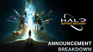 Halo: Outpost Discovery - Announcement Breakdown