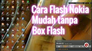 Cara Flash Nokia Mudah tanpa box flash