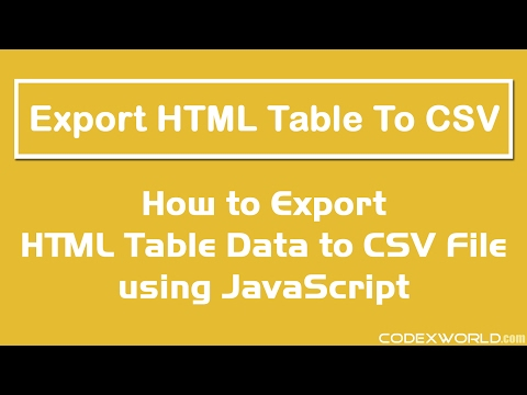 Export HTML Table Data to CSV using JavaScript - YouTube