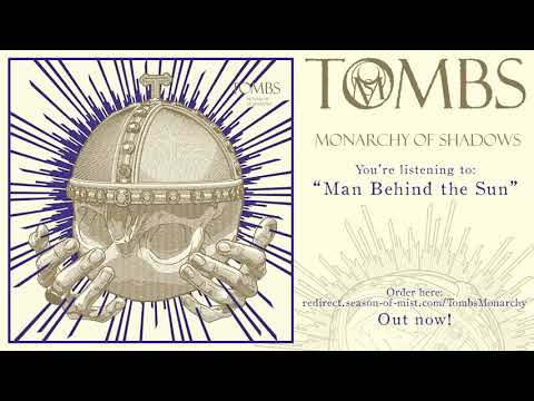"""TOMBS - """"Man Behind the Sun"""" (Official Track)"""