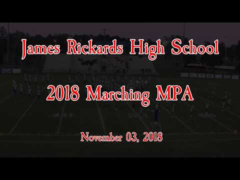 2018 Marching Band MPA - James Rickards High School