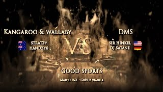 2 Matches : Good Sportsman - DMS vs K&W :2v2 Open Group A Stages