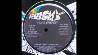 """Pure Energy - """"Party On"""""""