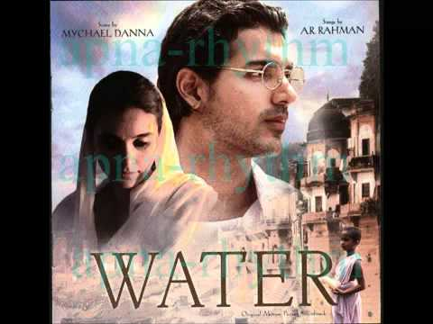 A. R. Rahman - AAYO RE SAKHI - WATER