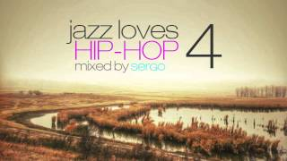 Jazz Loves Hip-Hop Mix 04 by Sergo