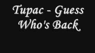 Tupac - Guess Who